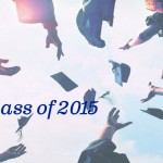 To the Class of 2015