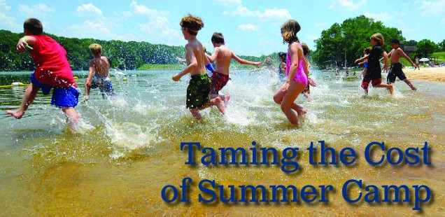 Taming the Cost of Summer Camp